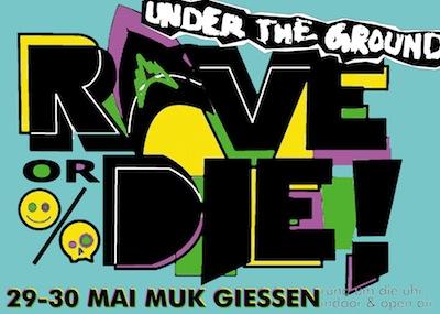 UNDERtheGROUND – Rave or Die