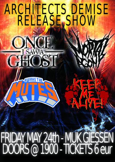 Live: Once I Saw A Ghost / Mortal Agony / Awake The Mutes / Keep Me Alive!