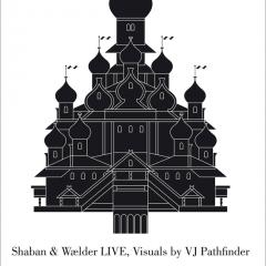 LIVE: Shaban / Wælder + visuals by VJ Pathfinder