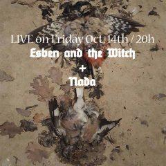 LIVE: Esben and the witch + NADA ( nebenprojekt von Sun Worship)