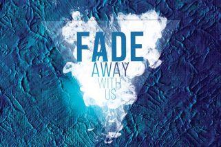 FADE away w/ ☆ & ☆
